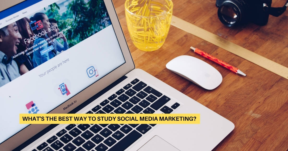 What's the Best Way to Study Social Media Marketing?