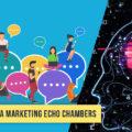 Social Media Marketing Echo Chambers
