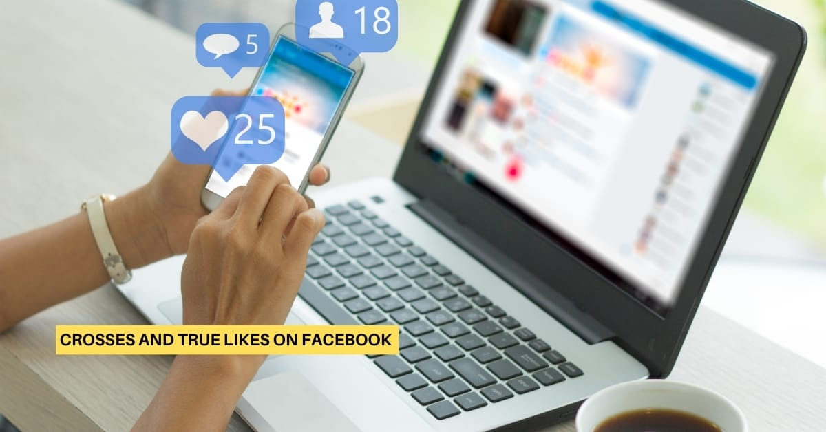 Crosses and True Likes on Facebook