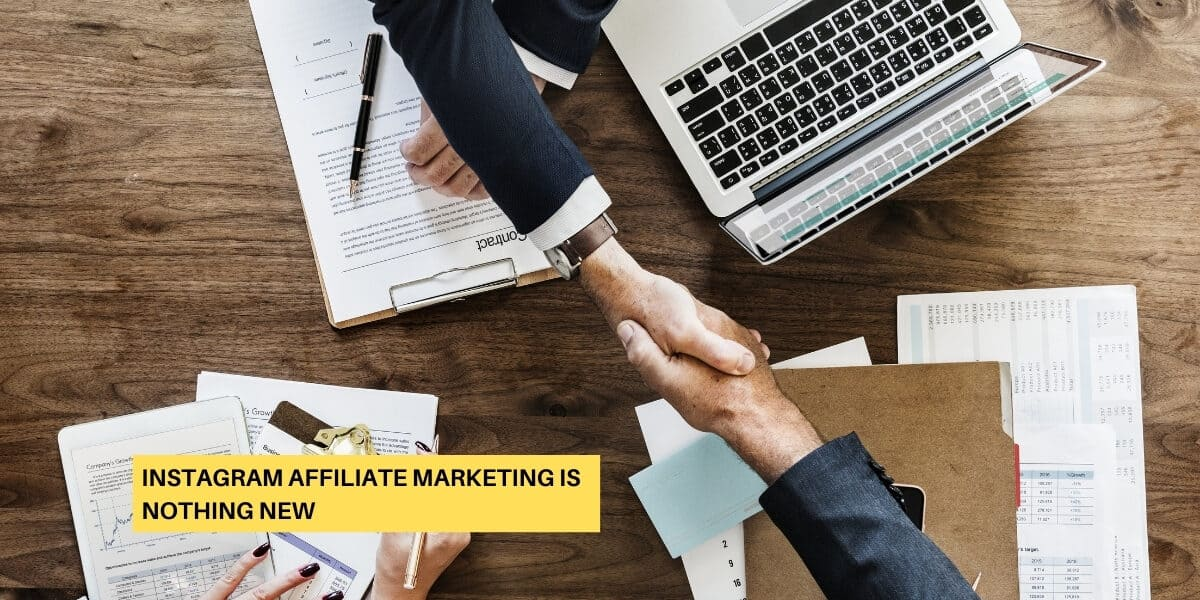 Instagram Affiliate Marketing Is Nothing New