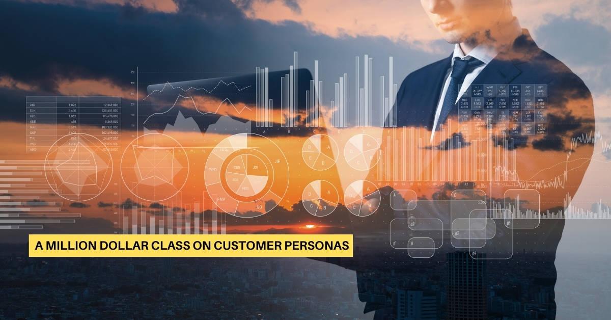 A Million-Dollar Class on Customer Personas