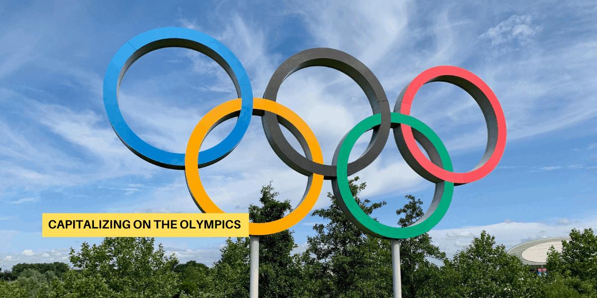 Capitalizing on the Olympics